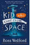 The Kid Who Came From Space :