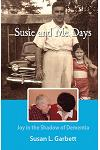 Susie and Me Days: Joy in the Shadow of Dementia