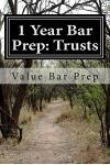 1 Year Bar Prep: Trusts: Trusts Are Another Frequently Tested Area of the Bar Examination. Creation, Type, Identification of Beneficiar