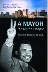 A Mayor for All the People: Kenneth Gibson's Newark