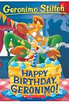 Happy Birthday, Geronimo! (Geronimo Stilton #74), Volume 74