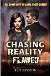 Chasing Reality, Flawed: Chasing Reality, Flawed