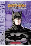Batman: Gotham City's Guardian (Backstories)