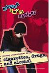 Making Smart Choices about Cigarettes, Drugs, and Alcohol