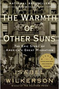 The Warmth of Other Suns: The Epic Story of America's Great Migration