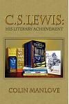 C. S. Lewis: His Literary Achievement