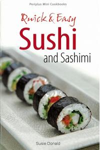 Mini: Quick & Easy Sushi and Sashimi
