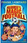 Frankie Vs the Pirate Pillagers 1 (Frankies Magic Football)
