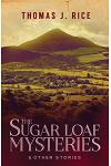 The Sugar Loaf Mysteries & Other Stories