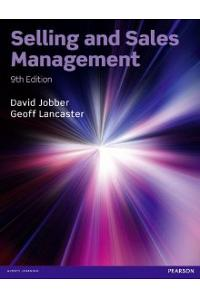 SELLING & SALES MANAGEMENT (9th Edition)