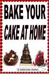 Bake Your Cake at Home