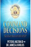 Command Decisions: The Ethics of Being a Security Officer Philosphy, Operation and Fuction