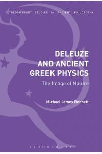Deleuze and Ancient Greek Physics: The Image of Nature