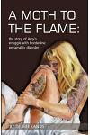 A Moth to the Flame: The Story of Amy's Struggle with Borderline Personality Disorder