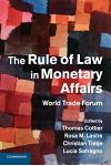 The Rule of Law in Monetary Affairs