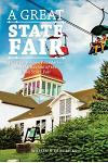 A Great State Fair: The Blue Ribbon Foundation and the Revival of the Iowa State