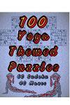 100 Yoga Themed Puzzles: Celebrate Yoga By Doing FUN Puzzles! LARGE PRINT, 60 Yoga Themed Sudoku Puzzles, PLUS 40 Yoga Image Mazes!