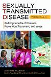 Sexually Transmitted Disease [2 Volumes]: An Encyclopedia of Diseases, Prevention, Treatment, and Issues