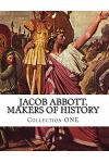 Jacob Abbott, Makers of History