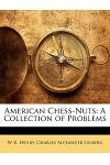 American Chess-Nuts: A Collection of Problems