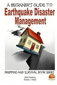 A Beginner's Guide to Earthquake Disaster Management