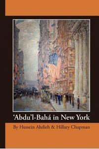 'Abdu'l-Bah in New York