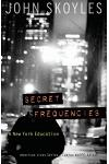 Secret Frequencies: A New York Education