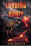 Landing Party: A Dinosaur Thriller