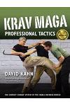 Krav Maga Professional Tactics: The Contact Combat System of the Israeli Martial Arts