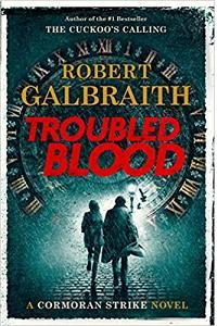 Troubled Blood: Cormoran Strike Novel intl