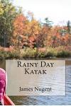 Rainy Day Kayak