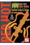 101 Red Hot Jazz-Blues Guitar Licks & Solos