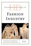 Historical Dictionary of the Fashion Industry