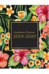 Academic Planner 2019-2020: Beauty Flowers Book, 8.5
