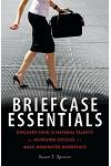 Briefcase Essentials: Discover Your 12 Natural Talents for Achieving Success in a Male-Dominated Workplace