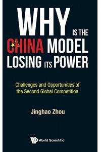 Why is the China Model Losing Its Power?: Challenges and Opportunities of the Second Global Competition