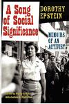 A Song of Social Significance: Memoirs of an Activist