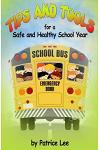 Tips & Tools for a Safe and Healthy School Year