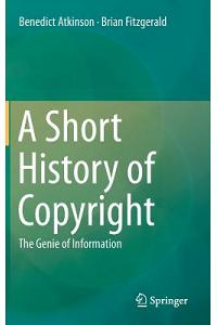 A Short History of Copyright: The Genie of Information