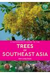 A Naturalist's Guide to the Trees of Southeast Asia