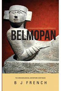 Belmopan: A North American Archaeological Adventure