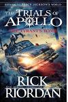 The Tyrant's Tomb (The Trials of Apollo Book 4) UK