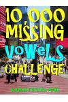 10,000 Missing Vowels Challenge: Boost Your Brain & Memory While Having Fun