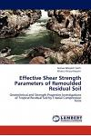 Effective Shear Strength Parameters of Remoulded Residual Soil