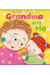 Grandma and Me: A Lift-The-Flap Book
