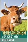 Vegetarianism: A Buddhist View