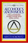 Alcoholics Anonymous (Condensed Classics): The Landmark of Recovery and Vital Living