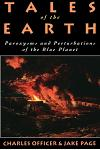 Tales of the Earth: Paroxysms and Perturbations of the Blue Planet