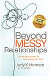 Beyond Messy Relationships: Divine Invitations to Your Authentic Self