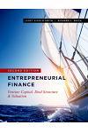 Entrepreneurial Finance: Venture Capital, Deal Structure & Valuation, Second Edition